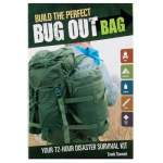 BUILD THE PERFECT BUG-OUT BAG (Build the Perfect Bug Out Bag)